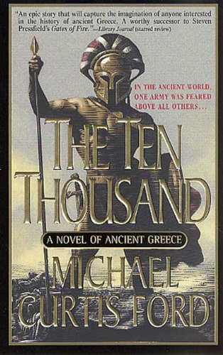 the-ten-thousand-a-novel-of-ancient-greece