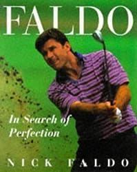 Faldo: In Search of Perfection by Nick Faldo (1996-09-09)