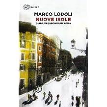 Nuove isole: Guida vagabonda di Roma (Super ET) (Italian Edition)