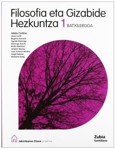 Filosofia 1 Bachillerato Euskera Jakintzaren Etxea Euskera Zubia - 9788481479713