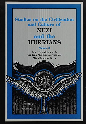 NUZI and the HURRIANS(vol. 3): (Studies on the Civilization and Culture )(Joint Expedition with the Iraq Museum at Nuzi VII) by Ernest R. Lacheman (1989-06-01)