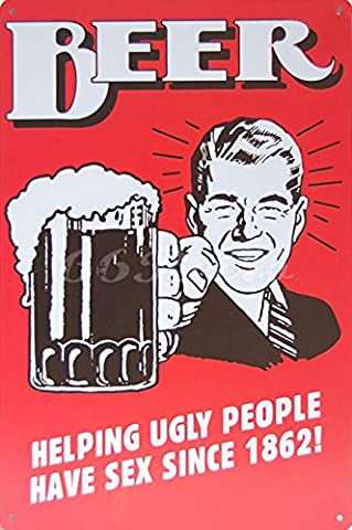 Beer Helping Ugly People have Sex Since 1862!, Metal Tin Sign, Wall Decorative Sign