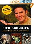 Steve Backshall's Most Poisonous Crea...