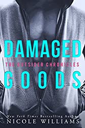 DAMAGED GOODS: The Outsider Chronicles (English Edition)