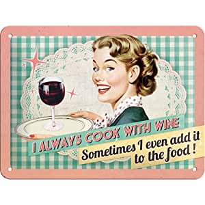 "Plaque métal déco vintage 20x15cm ""I always cook with wine"""