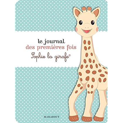 Le journal des premières fois Sophie la Girafe