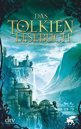 Das Tolkien Lesebuch (Briefe Tolkien)