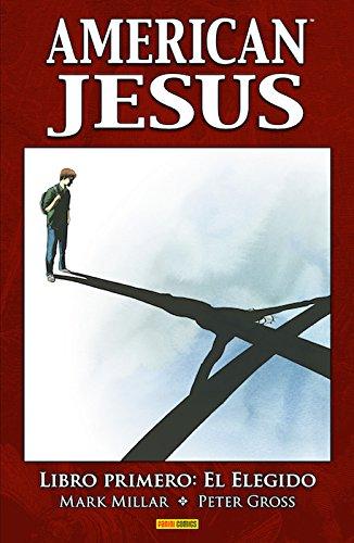 American Jesús. Libro primero. El elegido