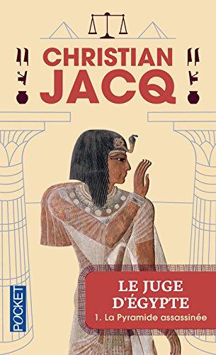 Le Juge d'Egypte, tome 1 : La Pyramide assassinée