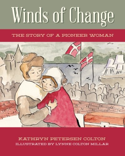 Winds of Change: The Story of a Pioneer Woman