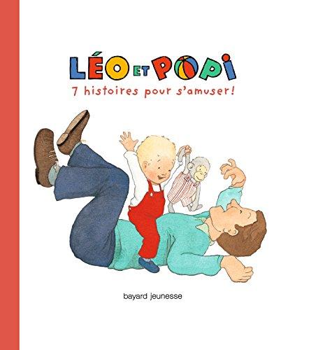 Léo et Popi 7 histoires pour s'amuser