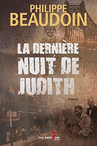 La Derniere Nuit De Judith de Philippe Beaudoin 2017