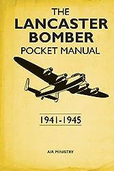 The Lancaster Pocket Manual: 1941 - 1945 (Pocket Manuals (Conway))