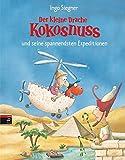Der kleine Drache Kokosnuss und seine spannendsten Expeditionen: 3 Bände im Großformat: Der kleine Drache Kokosnuss und das Geheimnis der Mumie / Der ... Kokosnuss und der geheimnisvolle Tempel