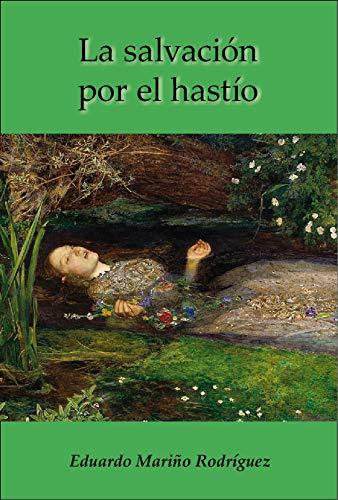 La salvación por el hastío por Eduardo Mariño Rodríguez