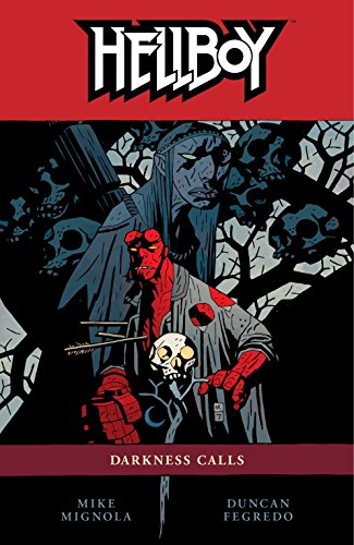 Hellboy Volume 8: Darkness Calls: Darkness Calls v. 8 por Mike Mignola