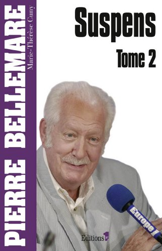 Suspens, Tome 2 (édition 2011) (Editions 1 - Collection Pierre Bellemare)