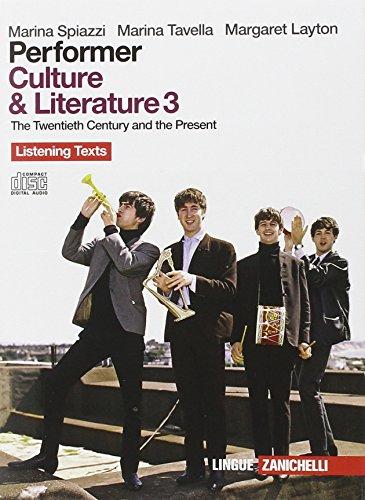 Performer. Culture & literature 3. 4 CD Audio listening texts per la classe di Performer. Per le Scuole superiori