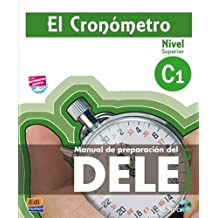 El Cronometro C1 / The Timer: Manual de preparacion del DELE / Studenta??s Book for the DELE Preparation. Level C1 (Spanish Edition) by Ana Isabel Blanco Picado (2012-08-02)