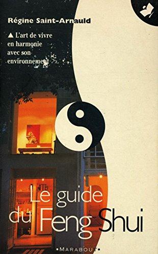 Le guide du Feng Shui / Saint-Arnauld, Régine / Réf17750