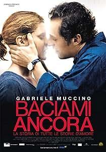 Baciami Ancora ( Blu Ray)