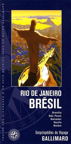 Rio de Janeiro Brésil (ancienne édition) par Nicolas Bourlon, Vincent Brochier, Collectif
