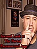 Second Look at The Portal Paranormal app [OV]