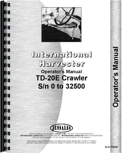 International Harvester Company (International Harvester TD20E Crawler Service manuell)