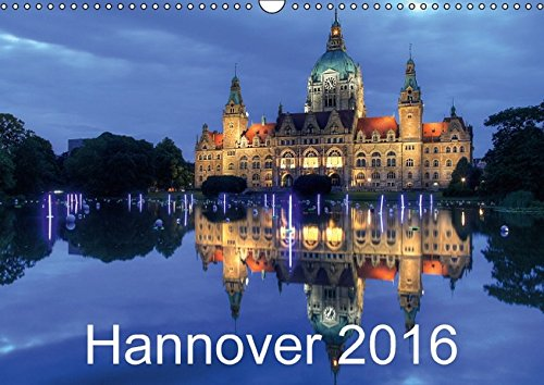 Hannover 2016 (Wandkalender 2016 DIN A3 quer): Hannover - Dämmerung/Nacht (Monatskalender, 14 Seiten)