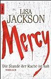 Mercy. Die Stunde der Rache ist nah: Thriller (Ein Fall für Bentz und Montoya 6)