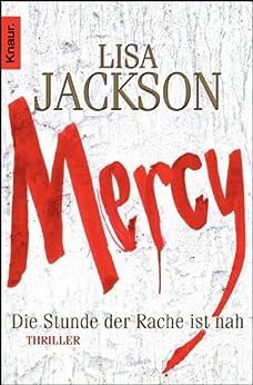 Mercy. Die Stunde der Rache ist nah: Thriller (Ein Fall für Bentz und Montoya) (German Edition) by [Jackson, Lisa]