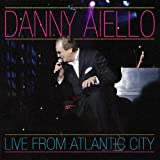 Live from Atlantic City by Danny Aiello (2008-07-22)
