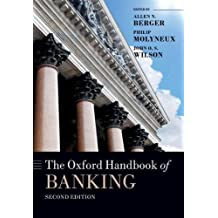 The Oxford Handbook of Banking, Second Edition (Oxford Handbooks in Finance)