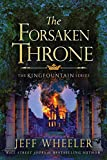 #8: The Forsaken Throne (The Kingfountain Series Book 6)