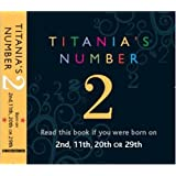 Titania's Numbers - 2: Born on 2nd, 11th, 20th, 29th (Titania's Numbers)