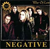 Songtexte von Negative - War of Love