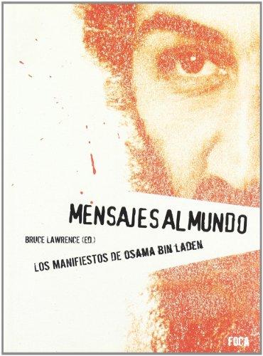 Mensajes al mundo. Los manifiestos de Osama bin Laden (Investigación)