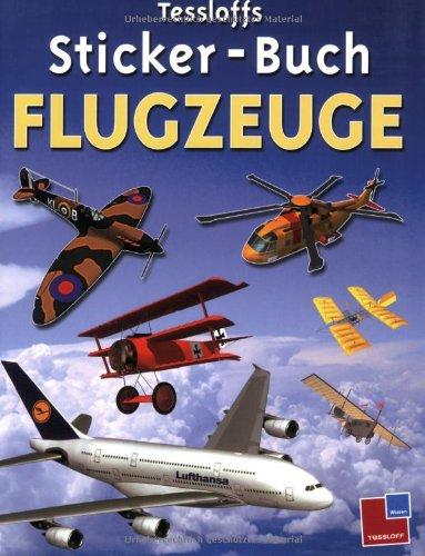 Tessloffs Sticker-Buch - Flugzeug-aufkleber-buch