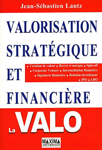 VALORISATION STRATEGIQUE ET FINANCIERE 2ED par Jean-sebastien Lantz