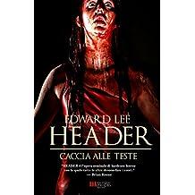Header - Caccia alle Teste (Italian Edition)