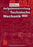 Image de Aufgabensammlung Technische Mechanik (Viewegs Fachbücher der Technik)