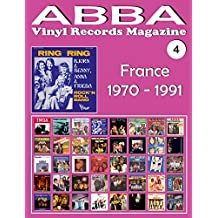 ABBA - Vinyl Records Magazine No. 4 - France (1970 - 1991): Discography edited by Vogue, Melba, Polydor, SAVA... - Full Color. (English Edition)