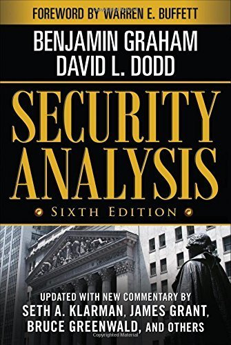 Security Analysis: Sixth Edition, Foreword by Warren Buffett (Security Analysis Prior Editions) by Benjamin Graham, David Dodd (2008) Hardcover