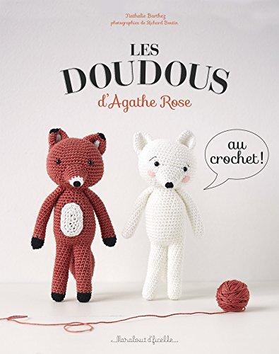 Les doudous d'Agathe Rose au crochet por Nathalie Barthez