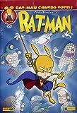 Rat-Man - Contro tutti!Episodi01-06
