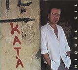 Songtexte von Miquel Gil - Katà