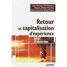 Retour et capitalisation d'expérience: Outils et démarches