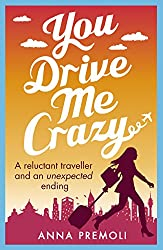You Drive Me Crazy: A feisty tale of enemies-to-lovers