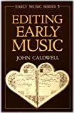 Editing Early Music (Early Music Series)