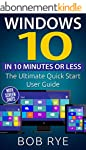 Windows 10 in 10 Minutes: The Ultimat...